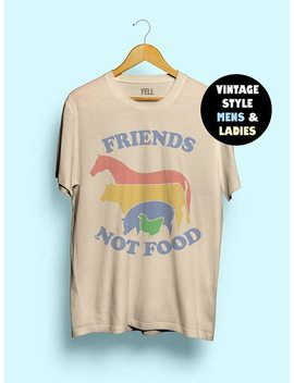 Hillbilly Friends Not Food Cotton T Shirt Vintage Tshirt Tee Gift For Vegan Shirt Vegetarian Natural Cute Hippie 80s 90s Tops by Hillbilly