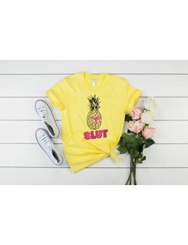 Pineapple Slut Shirt Funny Sexy Tropical Vibes Cute Yellow Black White Tshirt Brooklyn Nine Nine Shirt Trending Now by Etsy