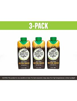 Grass Fed Coffee | Cold Brew Butter Coffee With Mct Oil, Works With Ketogenic Diet   3 Pack by Grass Fed Coffee