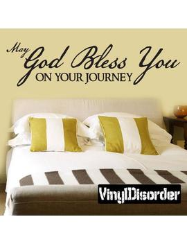 May God  Bless You  On Your Journey   Vinyl Wall Decal   Wall Quotes   Vinyl Sticker   C042 Maygodii Et by Etsy