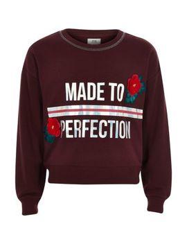 Girls Burgundy 'perfection' Sweatshirt by River Island