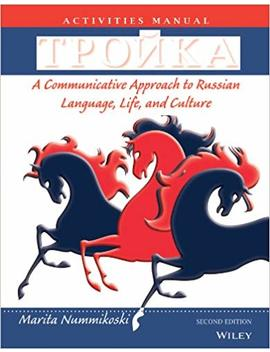 Tpoika, Activities Manual: A Communicative Approach To Russian Language, Life, And Culture by Marita Nummikoski