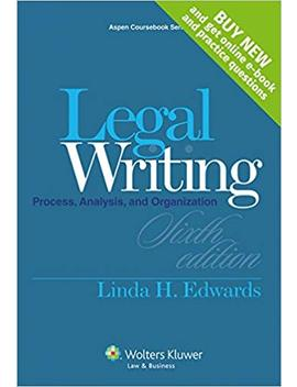 Legal Writing: Process, Analysis And Organization [Casebook Connect] (Aspen Coursebook) by Amazon
