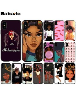 Babaite Melanin Poppin Newly Arrived Black Cell Phone Case For Apple I Phone 8 7 6 6 S Plus X Xs Max 5 5 S Se Xr Cellphones by Babaite