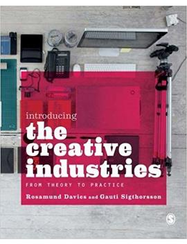 Introducing The Creative Industries: From Theory To Practice By Rosamund Davies (2013 05 01) by Amazon