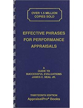 Effective Phrases For Performance Appraisals: A Guide To Successful Evaluations (Neal, Effective Phrases For Peformance Appraisals) by Amazon