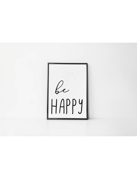 Be Happy Word Sign | Scandinavian Home Decor | Funny Life Kids Bedroom Quote | Black & White Wall Art Print Picture | Minimalist 6x4 A3 by Etsy