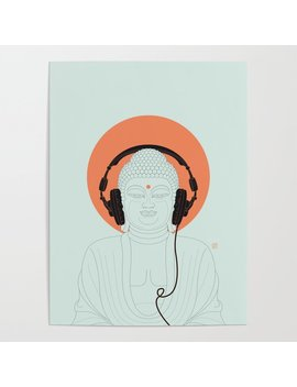 Buddha : Listen To Om! Poster by