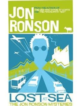 Lost At Sea : The Jon Ronson Mysteries by Jon Ronson