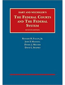 The Federal Courts And The Federal System (University Casebook Series) by Amazon