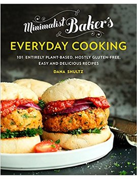 Minimalist Baker's Everyday Cooking: 101 Entirely Plant Based, Mostly Gluten Free, Easy And Delicious Recipes by Amazon
