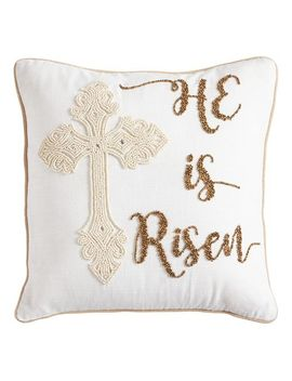 Embellished He Is Risen Cross Pillow by Pier1 Imports