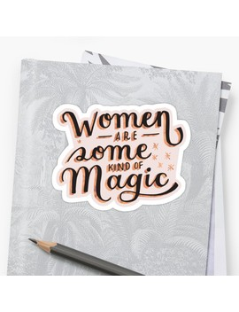 Women Are Some Kind Of Magic   The Princess Saves Herself In This One by Shannelle  C.