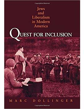 Quest For Inclusion by Marc Dollinger