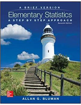 Elementary Statistics: A Step By Step Approach   A Brief Version by Allan G Bluman
