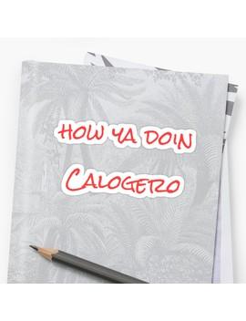 A Bronx Tale  How Ya Doin Calogero by Daniellexbrusco