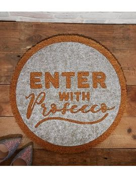 Silver Enter With Prosecco Doormat by New Look
