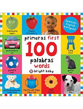 First 100 Words Bilingual: Primeras 100 Palabras   Spanish English Bilingual (Spanish Edition) by Roger Priddy
