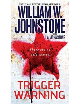 Trigger Warning by William W. Johnstone