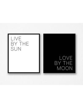 Live By The Sun Love By The Moon, Wall Art Set, Sun And Moon Poster, Bedroom Wall Art, Black And White Wall Art, Set Of 2, Instant Download by Etsy