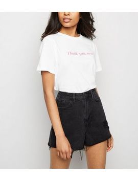 Petite White Thank You Next Slogan T Shirt by New Look