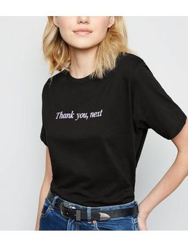 Tall Black Thank You Next Slogan T Shirt by New Look