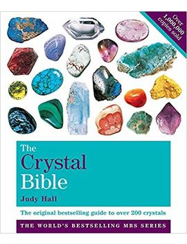 The Crystal Bible Volume 1: Godsfield Bibles by Judy Hall