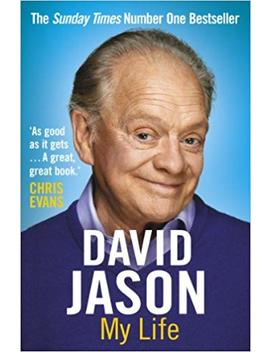 David Jason: My Life by David Jason