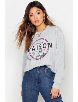 Maison Mode French Slogan Sweat by Boohoo