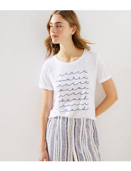 Loft Beach Waves Tee by Loft