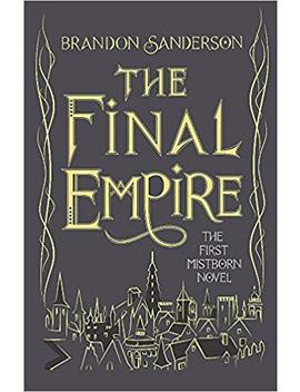 The Final Empire: Collector's Tenth Anniversary Limited Edition (Mistborn 1) by Brandon Sanderson