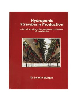 Hydroponic Strawberry Production Guide by Farm Tek