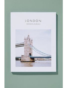London By Weekend Journals by Anthropologie