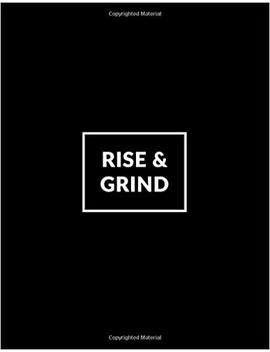 Rise & Grind 2019 Planner: Weekly Planner 2019 | Weekly Views With To Do Lists, Funny Holidays & Inspirational Quotes | 2019 Organizer With Vision ... 20+ Ruled Notes Pages. (Quote Planners 2019) by Vanguard Notebooks
