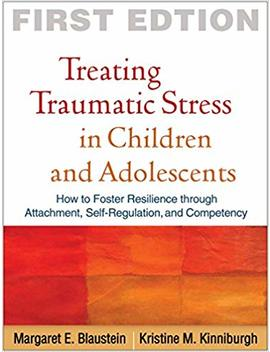 Treating Traumatic Stress In Children And Adolescents: How To Foster Resilience Through Attachment, Self Regulation, And Competency by Amazon