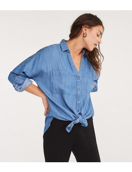 Lou &Amp; Grey Chambray Tie Front Shirt by Loft