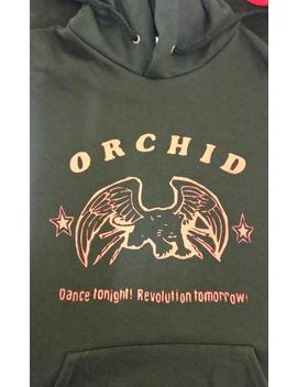 Orchid Dance Tonight! Revolution Tomorrow! Hoodie (Hardcore, Screamo) by Etsy