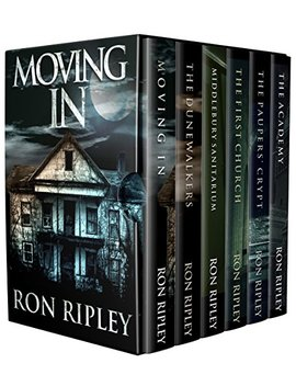 Moving In Series Box Set Books 1   6: Supernatural Horror With Scary Ghosts & Haunted Houses by Ron Ripley