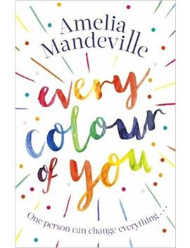Every Colour Of You by Amazon