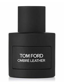 Ombré Leather Eau De Parfum, 1.7 Oz./ 50 M L by Designer Tom Ford Beauty