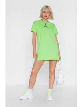Oh Fuck Graphic Tee Dress by Nasty Gal