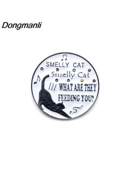 P3271 Dongmanli Friends Tv Show Smelly Cat What Are They Feeding You Enamel Pins Jewelry Art Gift Collar Pin Lapel Badge by Dongmanli