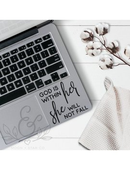 God Is Within Her She Will Not Fall, God Decal, Christian Decal, Laptop Stickers, Laptop Decal, Macbook Decal, Car Decal, Vinyl Decal by Etsy