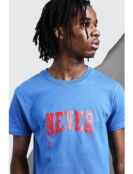Never Back Down Crew Neck T Shirt by Boohoo