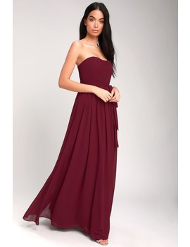 Be In Love Burgundy Strapless Maxi Dress by Lulus