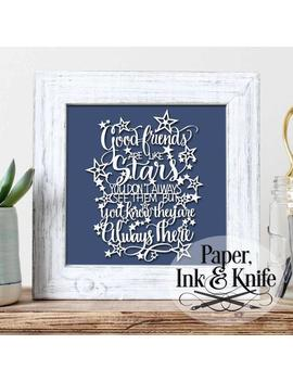 Good Friends Are Like Stars, You Know They Are Always There   Papercut Template, Commercial & Personal Use. Includes Pdf,Svg, Dxf Files. by Etsy