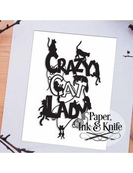 Crazy Cat Lady Papercut Template Svg Dxf Files Pdf Files  Commercial Use Cat Lovers Papercut Design Cat Lover Gift For Friend Cats Wall Art by Etsy