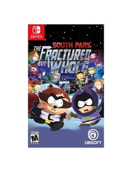South Park: The Fractured But Whole   Nintendo Switch by Ubi Soft
