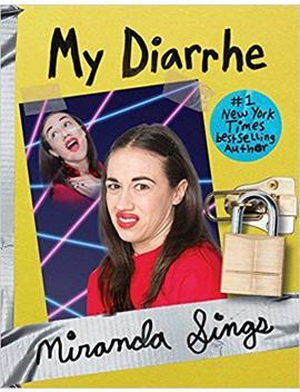 my-diarrhe by miranda-sings