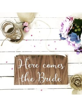 Here Comes The Bride Sign, Wedding Sign, Wedding Banner, Rustic Sign, Page Boy Sign, Flower Girl Sign, Ring Bearer Sign, Wedding Decor, 03 Ws by Etsy